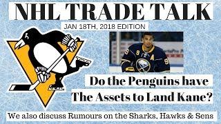 NHL Trade Talk - Penguins, Senators, Sharks & Blackhawks