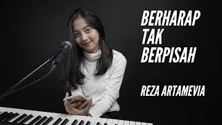 BERHARAP TAK BERPISAH ( REZA ARTAMEVIA) -  MICHELA THEA COVER