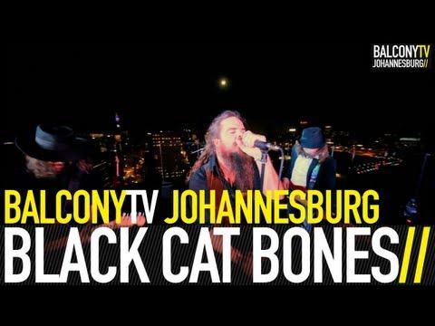 BLACK CAT BONES - WHEN I SPEAK IT'S STRANGE (BalconyTV)