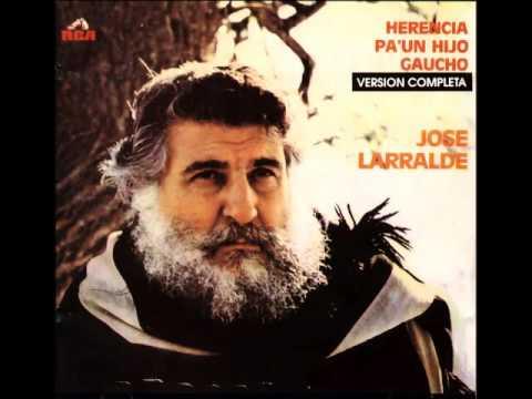 José Larralde - Herencia para un hijo gaucho (1969)