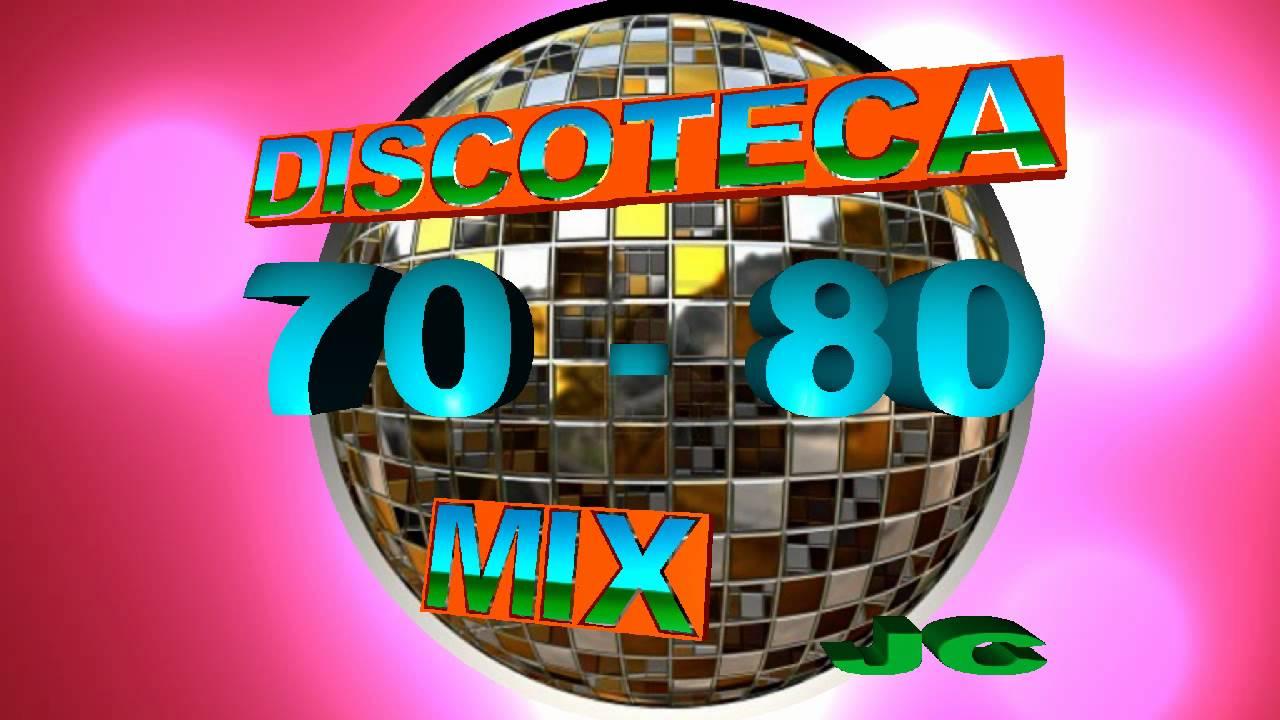 Discoteca 70 80 Remix Youtube