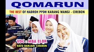 Download TERBAIK !! QOMARUN (COVER) VOC : Mba Elok ~ Hadroh PPDH ~ Karang Wangi    CIREBON