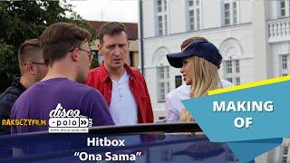 Hitbox - Ona Sama - Making of (Disco-Polo.info)
