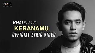 KHAI BAHAR KERANAMU MP3