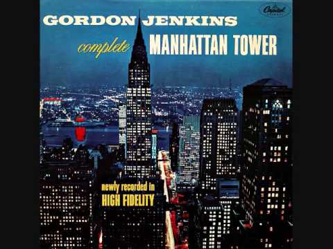 Gordon Jenkins - The Complete Manhattan Tower (1956)  Full vinyl LP