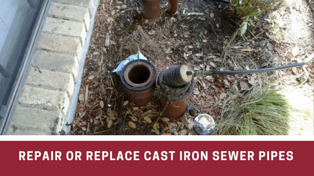 Decide Between Repairing or Replacing Cast Iron Sewer Pipes?