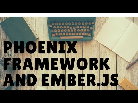 Using The Phoenix Framework With Ember.js