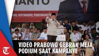 Video Detik-detik Prabowo Pidato Berapi-api, Gebrak-gebrak Podium hingga Mic Jatuh