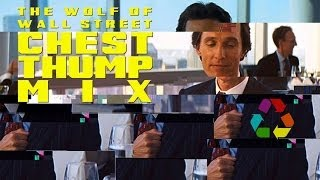 eclectic method the wolf of wall street chest thump mix