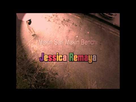 Jessica Remaya_Makin Sari Makin Benchi....(OCHSP)