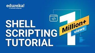 Shell Scripting Tutorial | Shell Scripting Crash Course | Linux Certification Training | Edureka