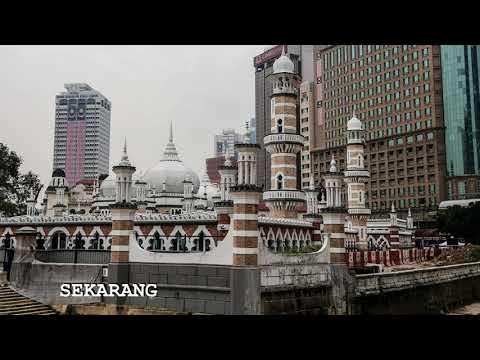 Kuala Lumpur Dulu dan Sekarang