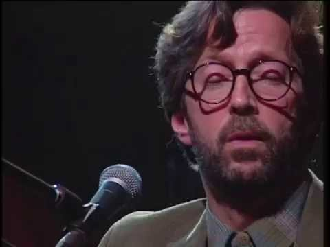ERIC CLAPTON - My Father's Eyes [Unplugged]