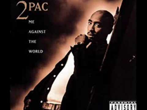 2pac:Me Against The World