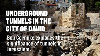 Bob Cornuke Explains the Use of the Tunnels Under the City of David - Living Passages