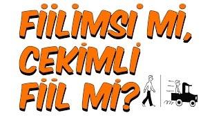 12dk'da FİİLİMSİ Mİ ÇEKİMLİ FİİL Mİ?  | TEOG-1