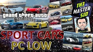 PACK VEÍCULOS ESPORTIVOS PC LOW By Th3 Master510 & Oliveira GTA SA FULL HD 1080p