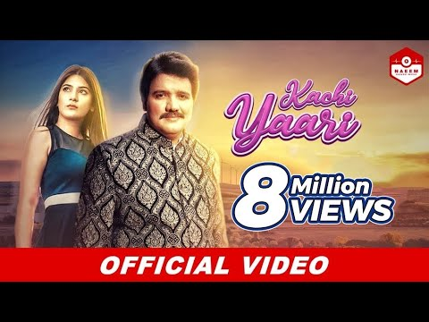 Kachi Yaari | Naeem Hazarvi | New Music Video 2019 |HD