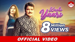 Kachi Yaari | Naeem Hazarvi | New Music Video 2019 |HD