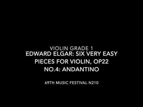 69th Music Festival N210 Violin Solo Grade 1 Edward Elgar Andantino (without piano accompaniment)