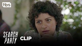 Search Party: Are You Guys Medicated? - Season 2, Ep. 3 [CLIP] | TBS
