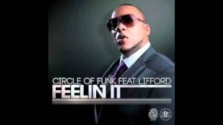 Circle Of Funk Ft. Lifford - Feelin It