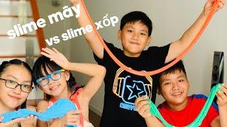 Slime Xốp vs Slime Mây | Thử thách làm slime, team nào đẹp hơn?