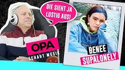 Opa schaut Musik - Benee (Supalonely)