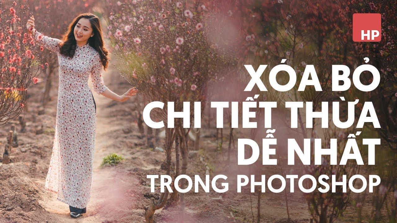 3 Cách để xóa vật thể hiệu quả và dễ nhất trong photoshop   #HPphotoshop