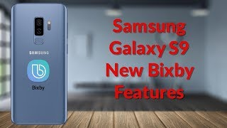 Samsung Galaxy S9 New Bixby Features - YouTube Tech Guy