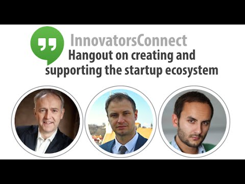 Innovators Connect on creating and supporting the startup ecosystem