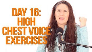 Expand Your Vocal Range: 28-Day Challenge - Day 16 (Exercises for High Chest Voice)