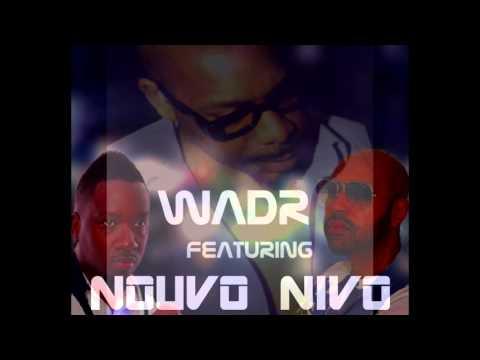 WadR FT NOUVO NIVO - I NEED U TONIGHT
