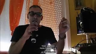 Tony Gaetani ROSA (di N. Di Bari) Home Karaoke Time