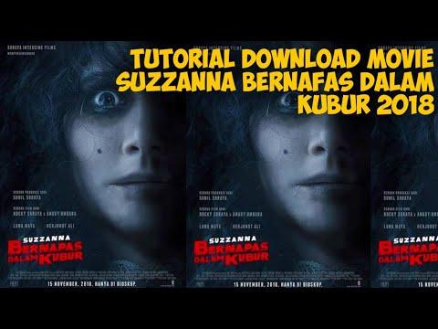 Cara Download Film Suzzanna Bernapas Dalam Kubur 2018