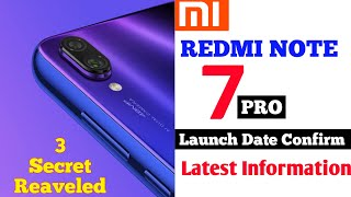 Redmi Note 7 Pro Launch Date In India, Unboxing, Specifications, Price, Review, Camera,  Features