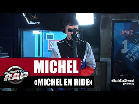 Youtube: Michel«Michel en ride» #PlanèteRap