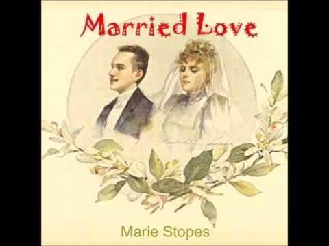 Married Love (FULL Audiobook)