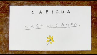 "Capicua - ""Casa no Campo"" (com Mistah Isaac) - Lyric Video"