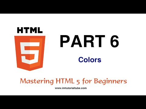 Master HTML For Beginners - Part 6 Of 17  -  HTML Colors