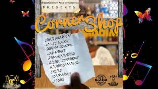 Corner Shop Riddim 2017 [Remastered] mix [Adde Instrumentals] (Dj CashMoney)