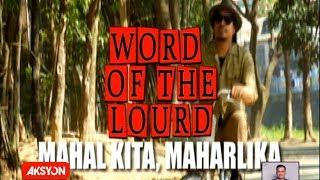 #WordOfTheLourd | MAHAL KITA, MAHARLIKA