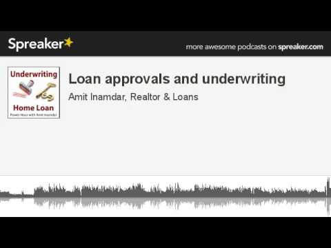 Loan approvals and underwriting (made with Spreaker)