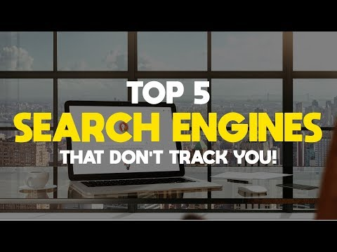 Top 5 Best Search Engines That Do Not Track You!