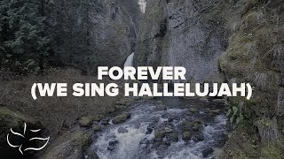 Forever (We Sing Hallelujah) | Maranatha! Music (Lyric)
