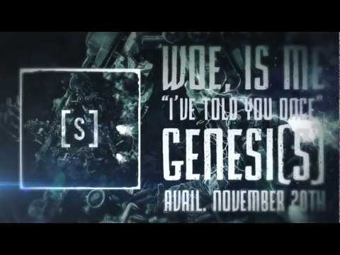 Woe, Is Me - I've Told You Once (Lyric Video)