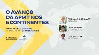 O Avanço da APMT nos 5 Continentes | Grupos Minoritários do Brasil
