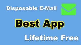 Best Temporary E-Mail Address Generator App 2018 - Disposable Email Address App for Free- CT Academy