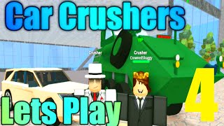 [ROBLOX: Car Crushers] - Lets Play w/ Friends Ep 4 - Toyota Prius (10/10 safe)