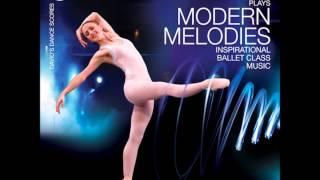 Modern Melodies, Ballet Class